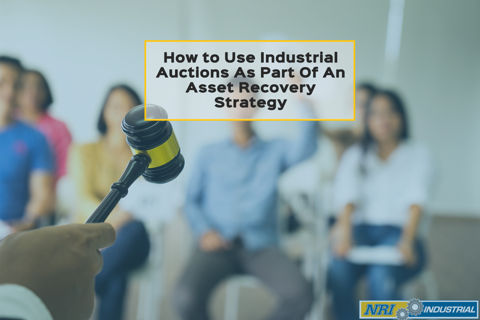 How to Use Industrial Auctions As Part Of An Asset Recovery Strategy