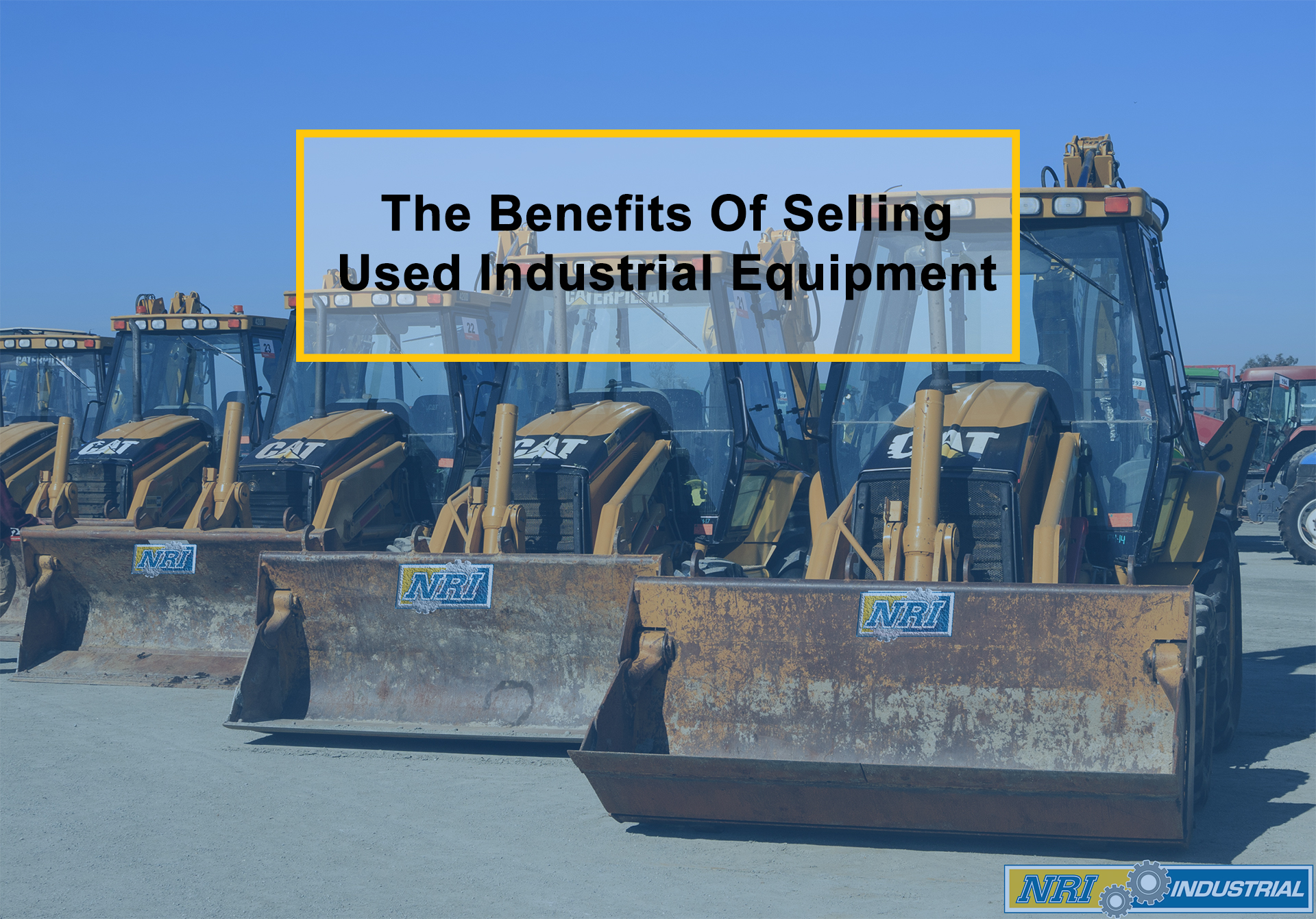 The Benefits Of Selling Used Industrial Equipment