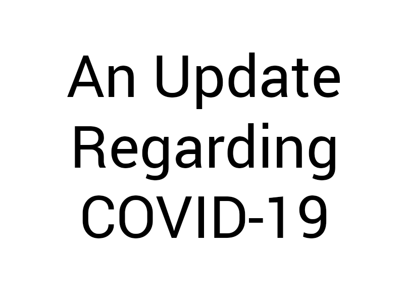 A Message To Our Clients Regarding COVID-19 (Coronavirus)